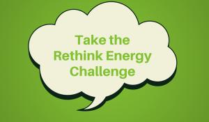 Take the Rethink Energy Challenge