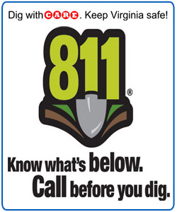 Dig with CARE. Keep Virginia safe! Know what's below. Call 811 before you dig.