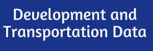 Development and Transportation data button