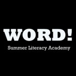 Word! Summer Literacy Academy