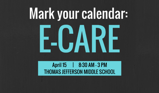 E-CARE is April 15.