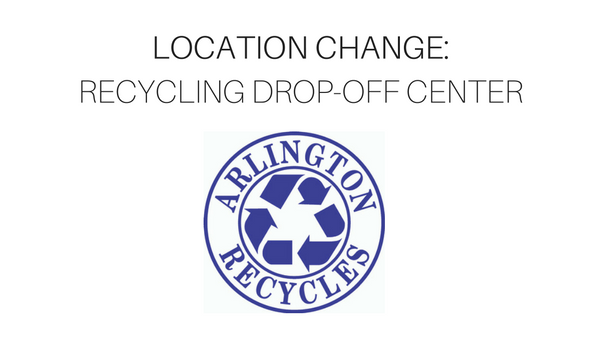 Recycling Center Location Change - Columbia Pike recycling center moving to the Trades Center on January 16, 2017