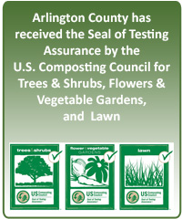 Arlington County has received the Seal of Testing Assurance by the U.S. Composting Council for Trees and Shrubs, Flowers and Vegetable Gardens, and Lawn.