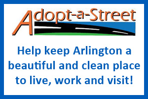 Adopt-a-Street: Help keep Arlington a beautiful and clean place to live, work and visit.